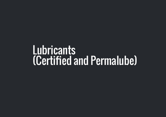 Lubricants (Certified and Permalube)